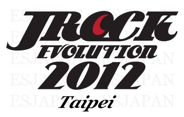 JROCK EVOLUTION 2012 in Taipei