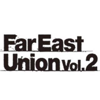 far east union 2